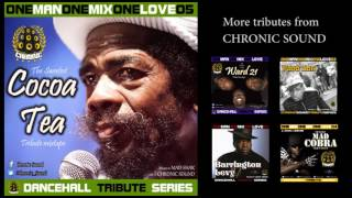 Gambar cover CHRONIC SOUND - COCOA TEA cd mixtape tribute #OneManOneMixOneLove vol 05