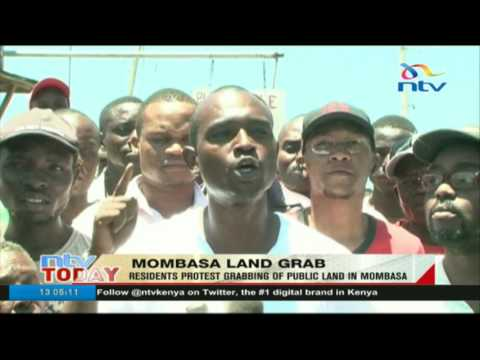 Mombasa land grabbing: Bombolulu residents protest grabbing of public land