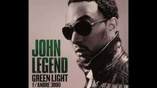 John Legend ft. Andre 3000 - Green Light