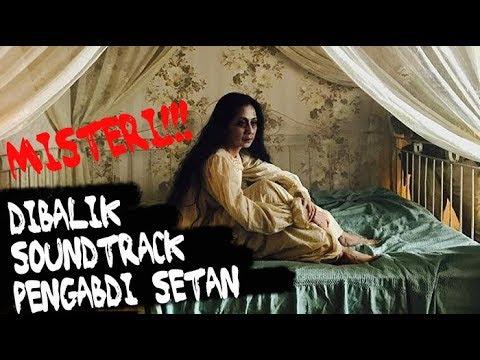 CERITA MISTERI DIBALIK SOUNDTRACK PENGABDI SETAN 2017 Joko Anwar