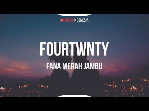 fourtwnty---fana-merah-jambu-(lyrics)