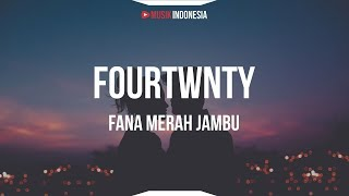 Download Fourtwnty - Fana Merah Jambu (Lyrics) Mp3
