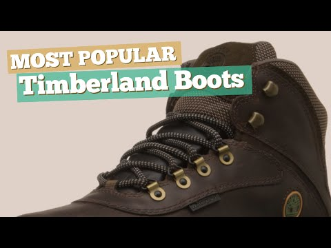 Timberland Boots // Most Popular 2017
