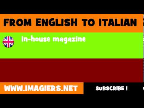How to say in house magazine in Italian