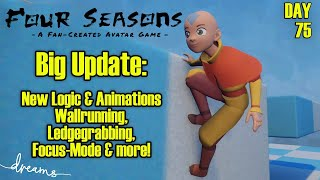 Creating an AVATAR Game! | Big Update, everything is new! New Mechanics | [Day 75] [Dreams PS4]