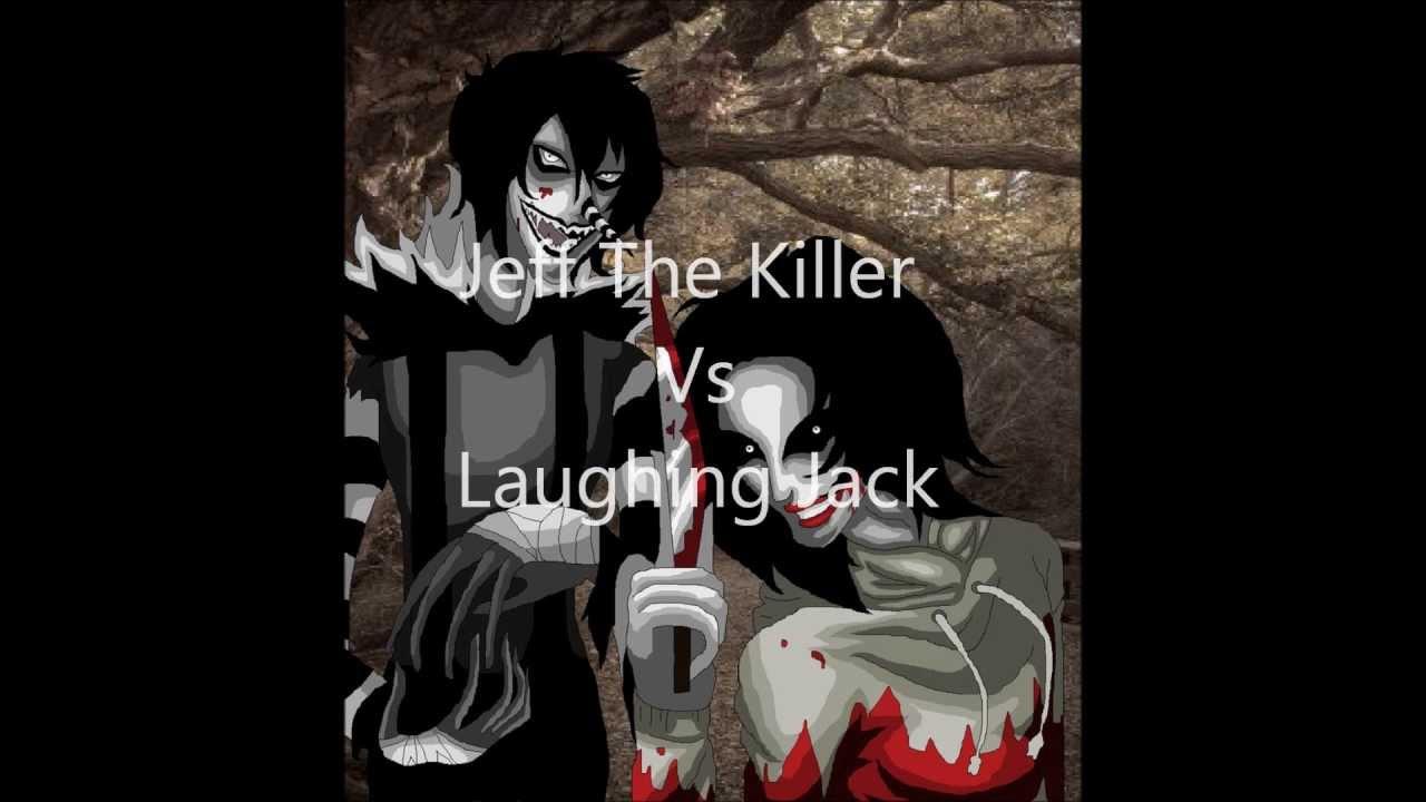 Jeff The Killer Vs Laughing Jack