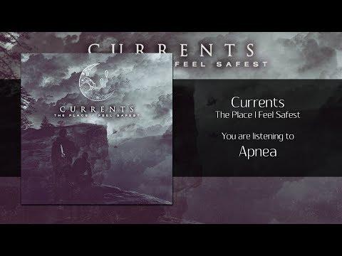 Currents - Apnea [Audio]