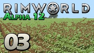 Shoot And Patch (let's Play Rimworld | Part 3) [rimworld Alpha 12 Gameplay]