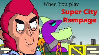 BRAWLSTARS ANIMATION WHEN YOU PLAY SUPER CITY RAMPAGE