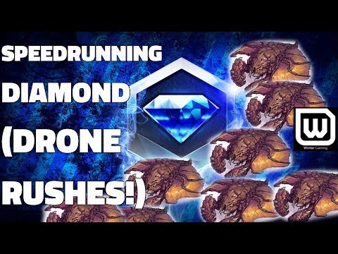 Starcraft 2: Speedrunning Diamond League! (with Drone Rushes)