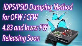 New PS3 IDPS/PSID Dumping Method for 4.83 OFW/CFW and lower FW Will Release Within 24 Hours