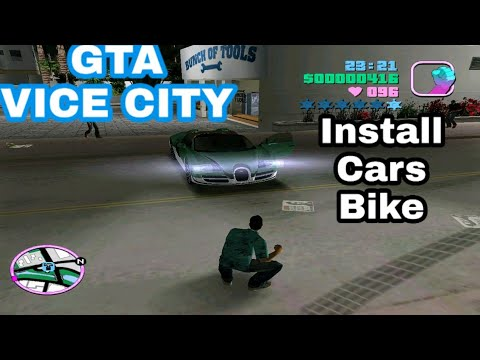 HOW TO INSTALL CARS AND BIKE IN GTA VICE CITY