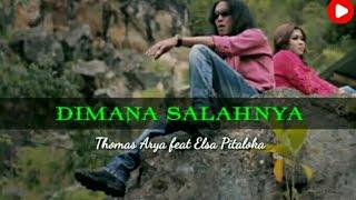 Download Thomas Arya feat Elsa Pitaloka - DIMANA SALAHNYA (LIRIK) by Gudang Lagu channel