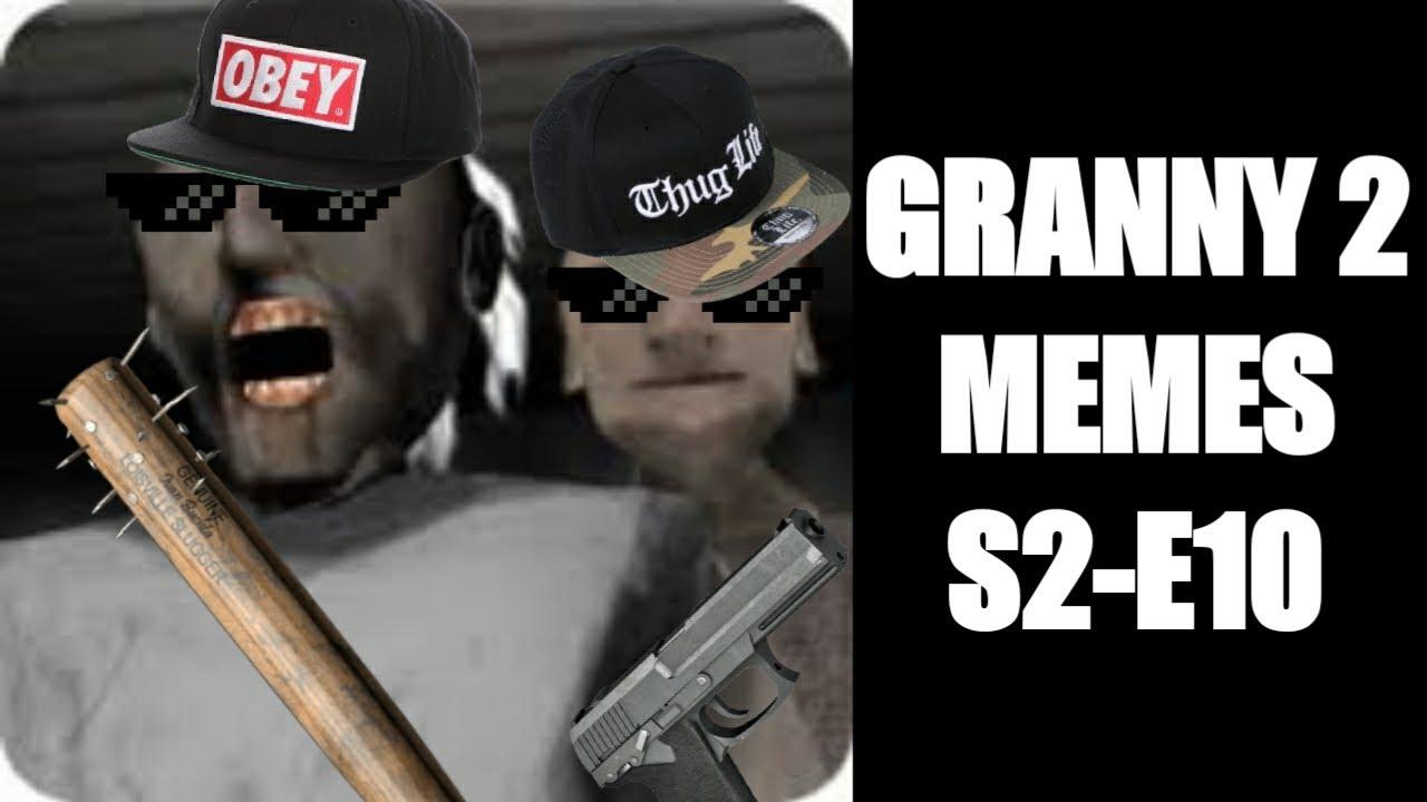 Granny 2 Memes S2-E10 (Goodbye)