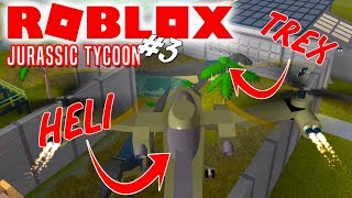 T-REX AND HELICOPTER! -Roblox Jurassic Tycoon English Ep 3