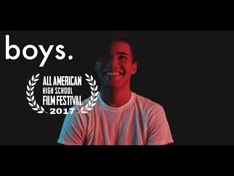 boys. || Best Screenplay Nominee 2017 All American High School Film Festival