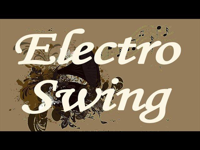 Electro Swing Mix Ep3