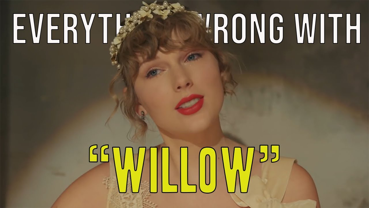 """Everything Wrong With Taylor Swift - """"Willow"""""""