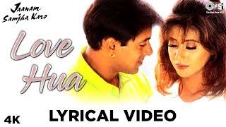 Love Hua Lyrical Jaanam Samjha Karo | Kumar Sanu & Alka Yagnik | Salman Khan & Urmila