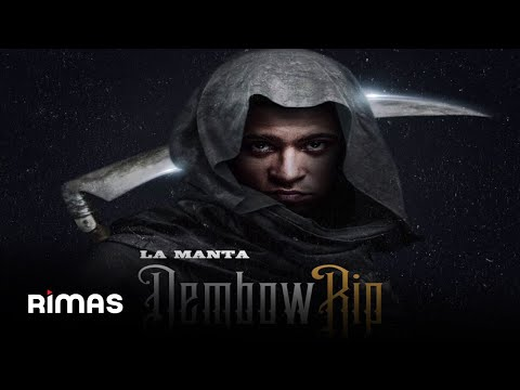 La Manta - Dembow Rip (NUEVO 2018)