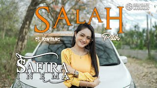 Safira Inema - Salah Pilih (Official Music Video) selosakti records