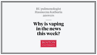 Why is Vaping in the News This Week?