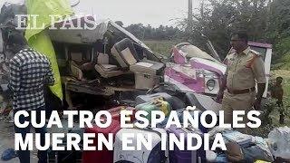 Mueren cuatro españoles en un accidente de autobús en India | España