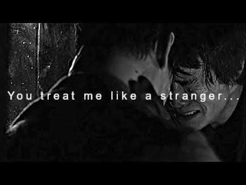 NE: You treat me like a stranger...