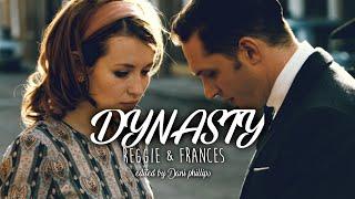 Frances & Reggie || legend edit || DYNASTY