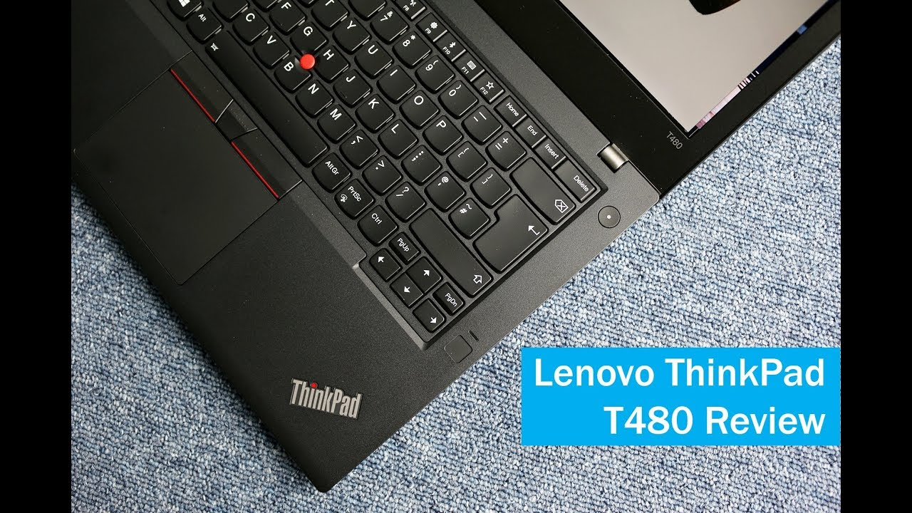 Lenovo ThinkPad T480 Review (14 inch business ultrabook)