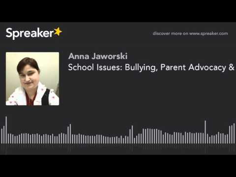 School Issues: Bullying, Parent Advocacy & Making Schools Safe for CHD Survivors