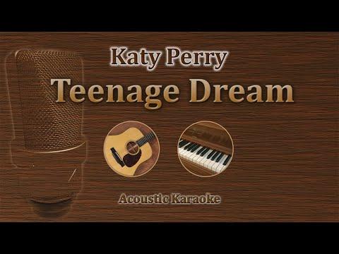 Teenage Dream - Katy Perry (Acoustic Karaoke)