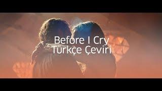 Lady Gaga Before I Cry | Türkçe Çeviri Video
