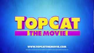Top Cat: The Movie - Theatrical Trailer