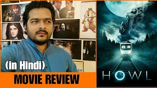 Howl - Movie Review