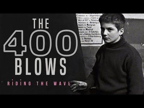 Riding The Wave: 'The 400 Blows'