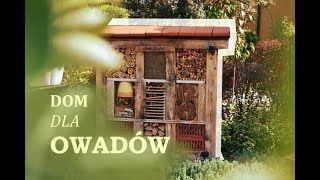Bee Hotel, czyli domek dla owadów i ciekawa dekoracja w ogrodzie - jak prezentuje się w moim?