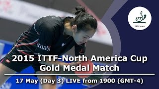 2015 ITTF-North America Cup (Day 3) - Gold Medal Match