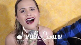 Baixar Priscilla Campos - Amante não tem lar (Marília Mendonça) Cover