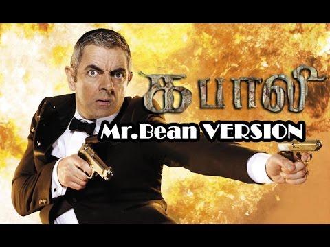 Kabali Teaser Trailer Remix  Mr. Bean  (Johnny English) Version - HD