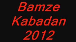 bamze kabadan 2012