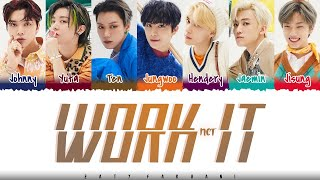 Gambar cover NCT U – 'WORK IT' Lyrics [Color Coded_Han_Rom_Eng]