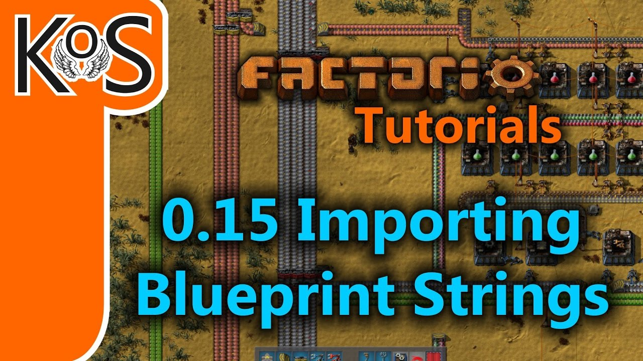Factorio Tutorials: 0 15 How to Import Blueprint Strings