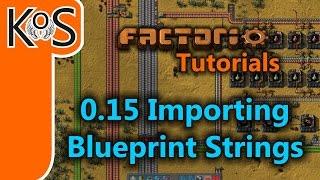 Factorio Tutorials: 0.15 How to Import Blueprint Strings