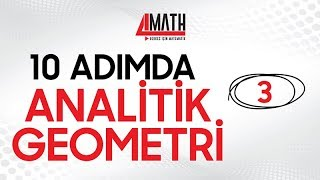 10 Adımda Analitik Geometri -3