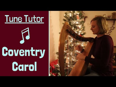 HARP TUTORIAL // How to Play Coventry Carol // PLUS SHEET MUSIC