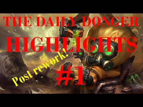 The Daily Donger Highlights #1 Daily Donger is back after Heimerdinger rework!
