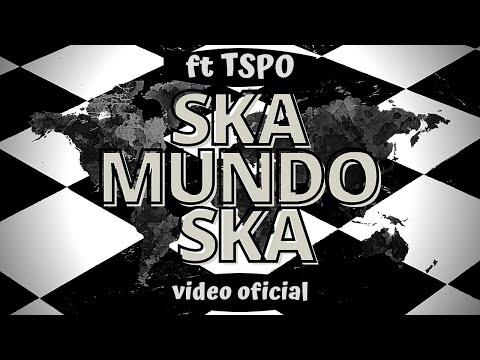 """Ska Mundo Ska"" ft Tokyo Ska Paradise Orchestra"