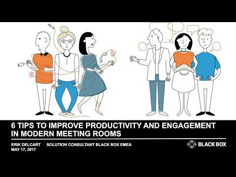 6 Tips to Improve Productivity and Engagement in Modern Meeting Rooms