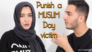 PUNISH A MUSLIM DAY VICTIM! *Really Sad*